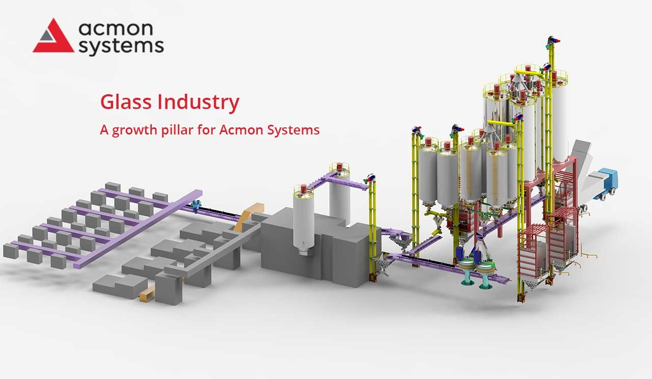 Glass Industry, a growth pillar for Acmon Systems